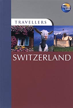 Travellers Switzerland 9781848481497