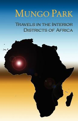 Travels in the Interior Districts of Africa 9781843500858