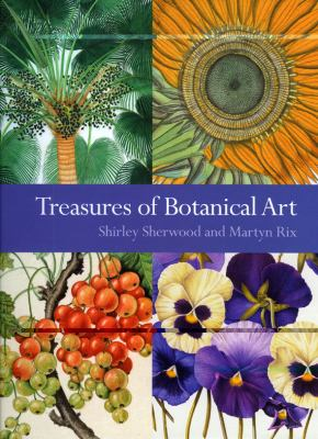 Treasures of Botanical Art: Icons from the Shirley Sherwood and Kew Collections 9781842463680