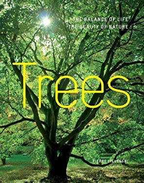 Trees: The Balance of Life, the Beauty of Nature 9781844839278
