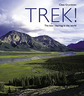 Trek!: The Best Trekking in the World 9781844838585