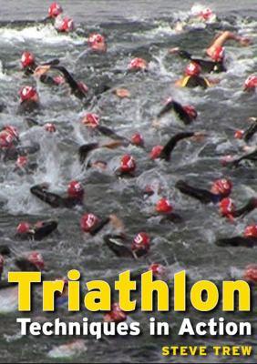Triathlon: Techniques in Action
