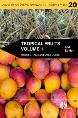 Tropical Fruits, Volume 1 9781845936723