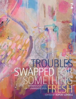 Troubles Swapped for Something Fresh 9781844714711