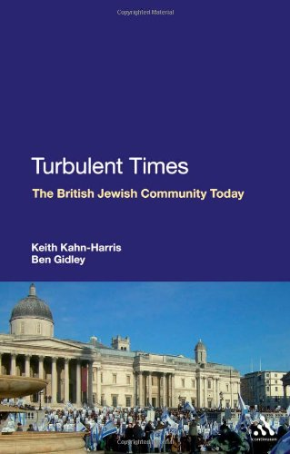 Turbulent Times: The British Jewish Community Today 9781847144768