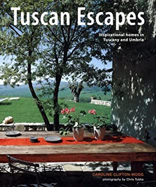 Tuscan Escapes: Inspirational Homes in Tuscany and Umbria 9781845972448