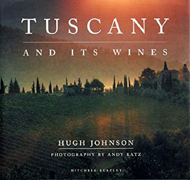 Tuscany and Its Wines 9781845332051