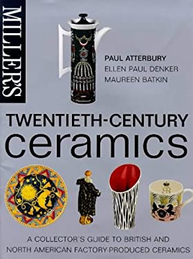 Twentieth-Century Ceramics: A Collector's Guide to British and American Factorry Production 9781840000344