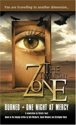 Twilight Zone: Burned/One Night at Mercy 9781844161799