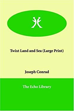 Twixt Land and Sea 9781846372469