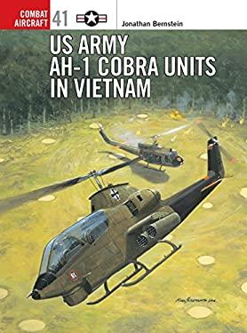 US Army AH-I cobra units in vietnam 9781841766065