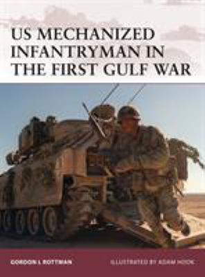 US Mechanized Infantryman in the First Gulf War 9781846034381