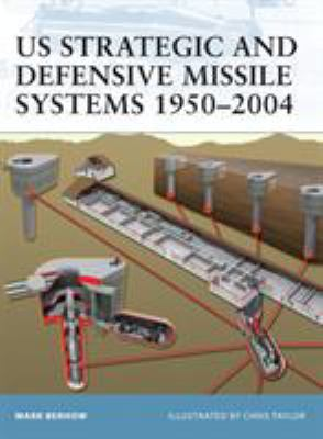 US Strategic Defense Missile Systems 1950-2004 9781841768380