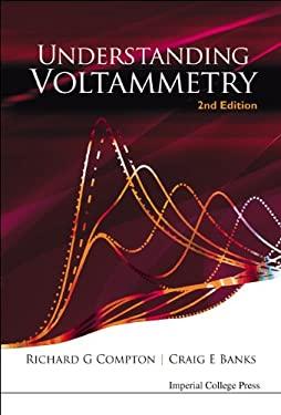 Understanding Voltammetry 9781848165861
