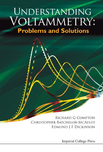 Understanding Voltammetry: Problems and Solutions 9781848167315