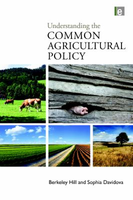 Understanding the Common Agricultural Policy 9781844077779
