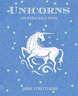 Unicorns: An Introduction 9781849530804