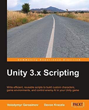 Unity 3.X Scripting 9781849692304