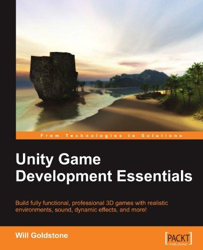 Unity Game Development Essentials 9781847198181