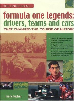 Unofficial Formula One Legends: Drivers, Teams and Cars 9781842159705