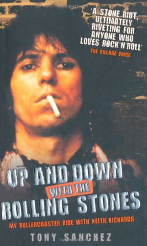 Up and Down with the Rolling Stones: My Rollercoaster Ride with Keith Richards 9781843582632