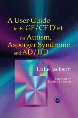 User Guide Gf/Cf Diet Autism a 9781843100553