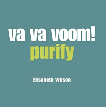 Va Va Voom!: Purify 9781840725889