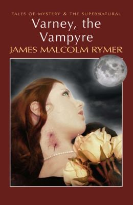 Varney, the Vampyre 9781840226393