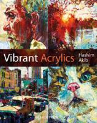 Vibrant Acrylics 9781844486977