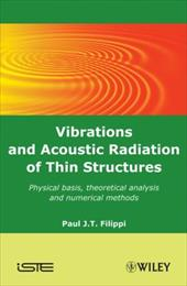 Vibrations and Acoustic Radiation of Thin Structures: Physical Basis, Theoretical Analysis and Numerical Methods 7528699