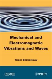 Mechanical and Electromagnetic Vibrations and Waves 12119772