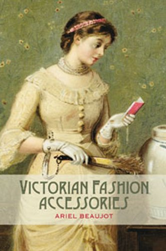 Victorian Fashion Accessories 9781847886835