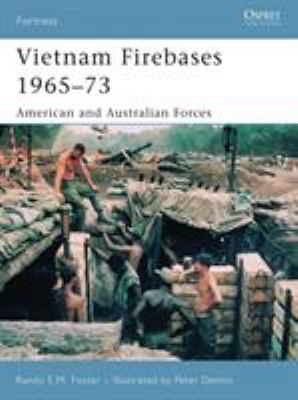 Vietnam Firebases 1965-73: American and Australian Forces 9781846031038