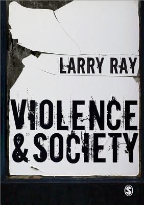 Violence & Society 9781847870360