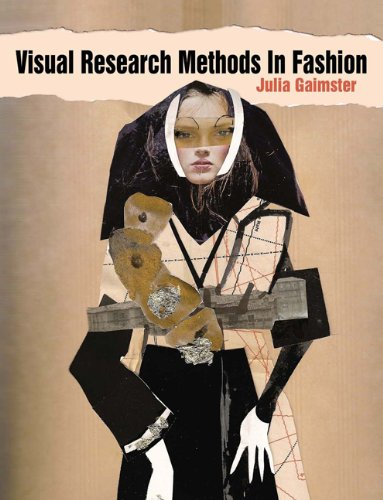 Visual Research Methods in Fashion 9781847883810