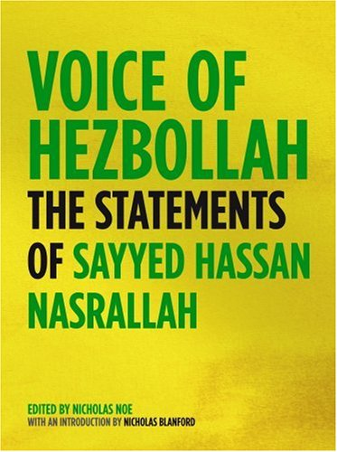 Voice of Hezbollah: The Statements of Sayyed Hassan Nasrallah 9781844671533