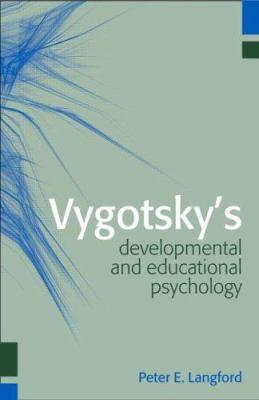 Vygotsky's Developmental and Educational Psychology 9781841692715