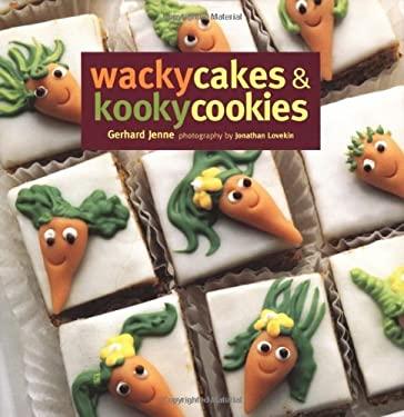 Wacky Cakes & Kooky Cookies 9781841720678