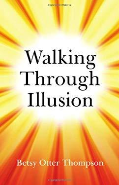 Walking Through Illusion 9781846942921