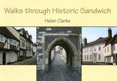 Walks Through Historic Sandwich 9781842174562