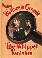 Wallace & Gromit: The Whippet Vanishes 7457402