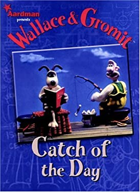 Wallace & Gromit Catch of the Day 9781840234954