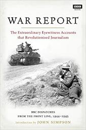 War Report: Radio Reports from the Western Front 1944-1945 21669124