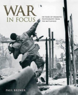 War in Focus 9781847320254