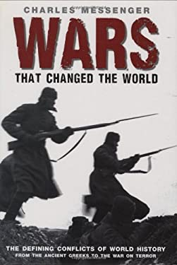 Wars That Changed the World 9781847241610
