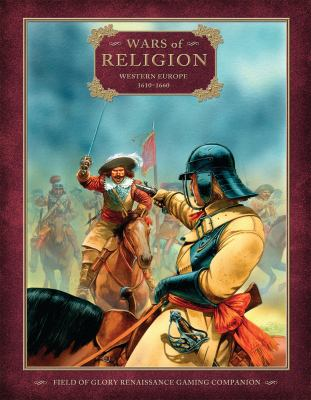 Wars of Religion: Western Europe 1610-1660 9781849082259