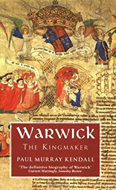 Warwick the Kingmaker 9781842125755