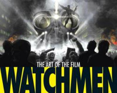 Watchmen: The Art of the Film