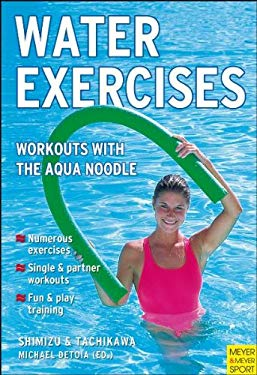 Water Excercises: Workouts with the Fun Noodle 9781841261430