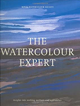 Watercolor Expert : Insight into Working Methods and Approaches